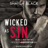 Wicked as Sin, Shayla Black