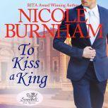 To Kiss a King, Nicole Burnham
