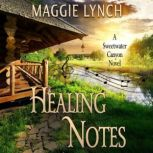 Healing Notes Rachel's Story, Maggie Lynch