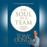 The Soul of a Team A Modern-Day Fable for Winning Teamwork, Tony Dungy