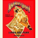 Archer's Quest, Linda Sue Park