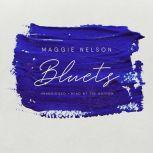 Bluets, Maggie Nelson