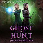 Ghost in the Hunt, Jonathan Moeller