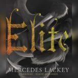 Elite, Mercedes Lackey