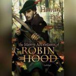 Merry Adventures of Robin Hood, The, Howard Pyle