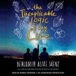 The Inexplicable Logic of My Life, Benjamin Alire SA¡enz