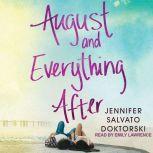 August and Everything After, Jennifer Salvato Doktorski