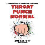 Throat Punch Normal, Joe Elliott