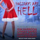 Holidays Are Hell, Kim Harrison