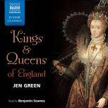 Kings and Queens of England, Jen Green
