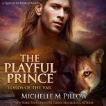 The Playful Prince A Qurilixen World Novel, Michelle M. Pillow