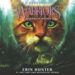Warriors: The Broken Code #4: Darkness Within, Erin Hunter