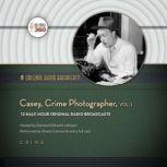 Casey, Crime Photographer, Vol. 1, Hollywood 360