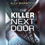 The Killer Next Door, Alex Marwood