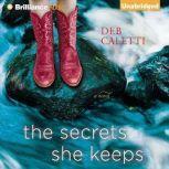 The Secrets She Keeps, Deb Caletti