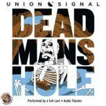 Dead Mans Hole, Doug Bost; Jeff Ward