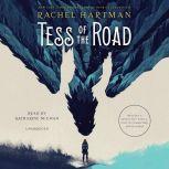Tess of the Road, Rachel Hartman