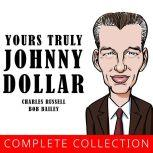 Yours Truly, Johnny Dollar , Charles Russell