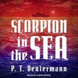Scorpion in the Sea, P.T. Deutermann