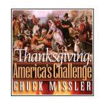 Thanksgiving: America's Challenge, Chuck Missler