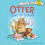 Otter Goes to School, Samuel Garton