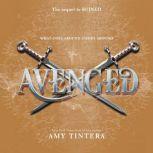 Avenged, Amy Tintera