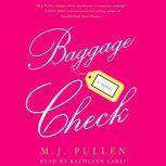 Baggage Check, M.J. Pullen