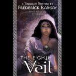 The Eighth Veil A Jerusalem Mystery, Frederick Ramsay
