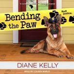 Bending the Paw, Diane Kelly