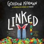 Linked, Gordon Korman