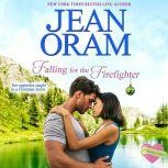 Falling for the Firefighter A Holiday Romance (Book 5, The Summer Sisters), Jean Oram