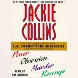 L.A Connections Power, Obsession, Murder, Revenge, Jackie Collins