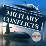Historic Moments in Speech: Military Conflicts, Unknown