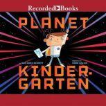 Planet Kindergarten, Sue Ganz-Schmitt
