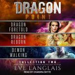 Dragon Point Collection Two: Books 4 - 6, Eve Langlais