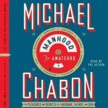 Manhood for Amateurs, Michael Chabon