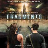 Fragments, Dan Wells