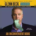 An Inconvenient Book Real Solutions to the World's Biggest Problems, Glenn Beck