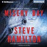 Misery Bay, Steve Hamilton