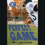 Perfect Game, Matt Christopher