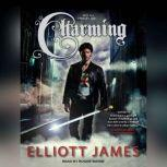 Charming, Elliott James