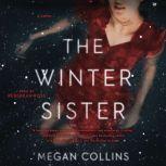 The Winter Sister, Megan Collins