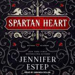 Spartan Heart, Jennifer Estep