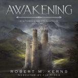 Awakening, Robert M. Kerns