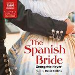 The Spanish Bride, Georgette Heyer