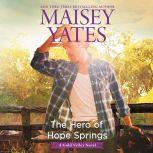 The Hero of Hope Springs, Maisey Yates