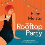 The Rooftop Party, Ellen Meister