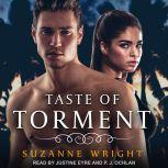 Taste of Torment, Suzanne Wright