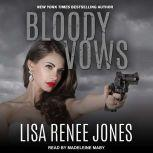 Bloody Vows, Lisa Renee Jones