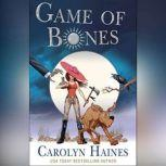 Game of Bones, Carolyn Haines